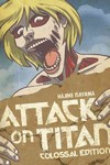 Attack on Titan: Colossal Edition Volume 2 - Hajime Isayama (Paperback)