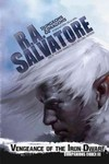 Vengeance of the Iron Dwarf - R. A. Salvatore (Paperback)