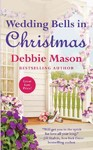 Wedding Bells in Christmas - Debbie Mason (Paperback)