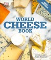 World Cheese Book - Juliet Harbutt (Paperback)