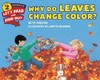Why Do Leaves Change Color? - Betsy Maestro (Paperback)