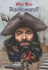 Who Was Blackbeard? - James Buckley (Paperback)