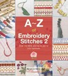 A-Z of Embroidery Stitches 2 - Country Bumpkin Publications (Paperback)