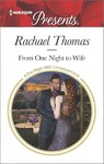 From One Night to Wife - Rachael Thomas (Paperback)