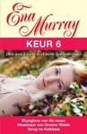 Ena Murray Keur 6 - Ena Murray (Paperback)