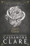 Mortal Instruments 3: City of Glass - Cassandra Clare (Paperback)