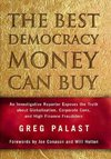 The Best Democracy Money Can Buy - Greg Palast (Hardcover)