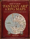 How to Draw Fantasy Art and Rpg Maps - Jared Blando (Paperback)