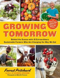 Growing Tomorrow - Forrest Pritchard (Hardcover) - Cover