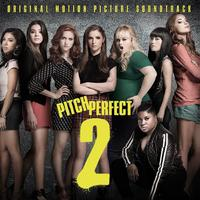 Pitch Perfect 2 - Original Soundtrack (CD) - Cover