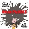 Mud Puddle - Robert N. Munsch (Hardcover)