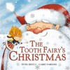 Tooth Fairy's Christmas - Peter Bently (Paperback)