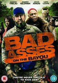 Bad Ass 3: Bad Asses On the Bayou (DVD) - Cover