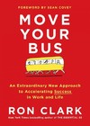 Move Your Bus - Ron Clark (Hardcover)