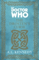 Doctor Who: the Drosten's Curse - A. L. Kennedy (Hardcover) - Cover