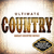 Various Artists - Ultimate...Country (CD) Cover