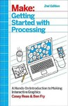 Getting Started With Processing - Casey Reas (Paperback)