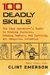 100 Deadly Skills - Clint Emerson (Paperback)