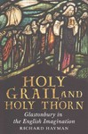 Holy Grail and Holy Thorn - Richard Hayman (Paperback)