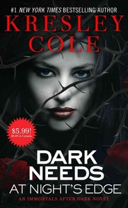 Dark Needs at Night's Edge - Kresley Cole (Paperback) - Cover