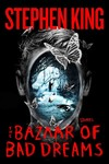 The Bazaar of Bad Dreams - Stephen King (Hardcover)