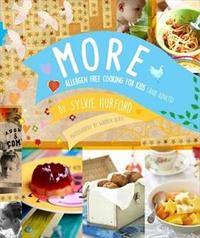 More - Allergen Free Cooking for Kids (And Adults) - Sylvie Hurford (Paperback) - Cover