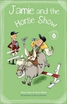 Vets and Pets 2 -  Jamie and the Horse Show - Helen Brain (Paperback)