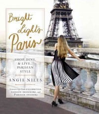 Bright Lights Paris - Angie Niles (Paperback) - Cover