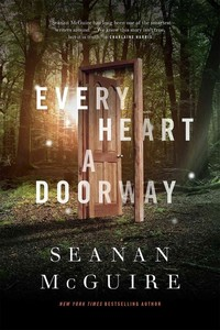 Every Heart a Doorway - Seanan McGuire (Hardcover) - Cover