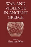 War and Violence In Ancient Greece (Paperback)