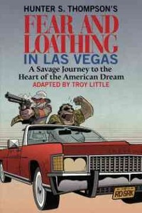 Hunter S. Thompson's Fear and Loathing in Las Vegas - Troy Little (Hardcover) - Cover