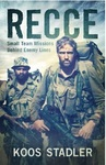 Recce: Small Team Missions Behind Enemy Lines - Koos Stadler (Paperback)
