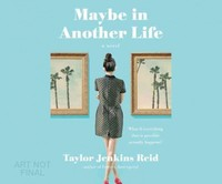 Maybe in Another Life - Taylor Jenkins Reid (CD/Spoken Word) - Cover