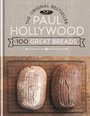 100 Great Breads - Paul Hollywood (Hardcover)
