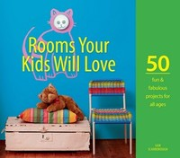 Rooms Your Kids Will Love - Sam Scarborough (Hardcover) - Cover