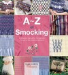 A-Z of Smocking - Country Bumpkin Publications (Paperback)