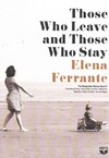 Those Who Leave and Those Who Stay - Elena Ferrante (CD/Spoken Word)