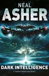 Dark Intelligence - Neal Asher (Paperback)