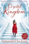 Crystal Kingdom - Amanda Hocking (Paperback)