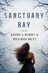 Sanctuary Bay - Laura J. Burns (Hardcover)