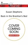 Back in the Brazilian's Bed - Susan Stephens (Paperback)