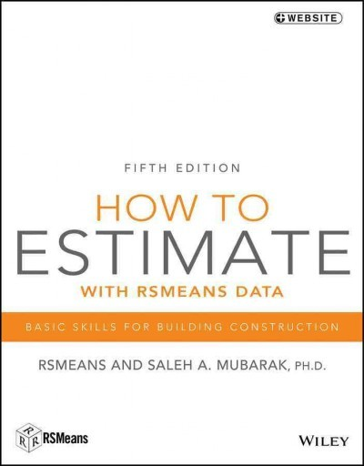 How to Estimate With Rsmeans Data - Saleh A  Mubarak (Paperback)