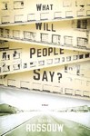 What Will People Say? - Rehana Rossouw (Paperback)