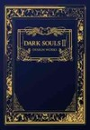 Dark Souls 2 - From Software (Hardcover)