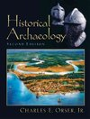 Historical Archaeology - Charles E. Orser (Paperback)