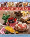 Old-Fashioned Hand-Made Sweet Shop Recipe Book - Claire Ptak (Hardcover)