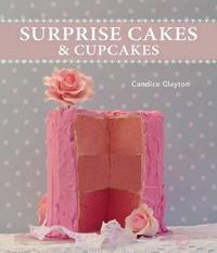 Surprise Cakes and Cupcakes - Candice Clayton (Paperback) - Cover