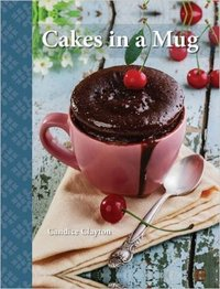 Cakes in a Mug - Candice Clayton (Paperback) - Cover