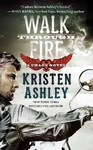 Walk Through Fire - Kristen Ashley (Paperback)