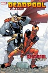 Deadpool Classic 13 - Marvel Comics Group (Paperback) Cover
